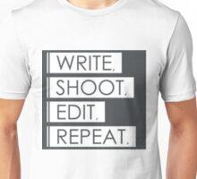WRITE, SHOOT, EDIT, REPEAT Unisex T-Shirt