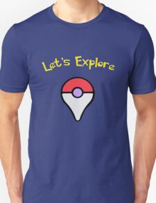 Let's Explore Unisex T-Shirt