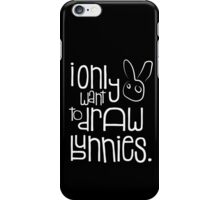 I don't want to do other things iPhone Case/Skin