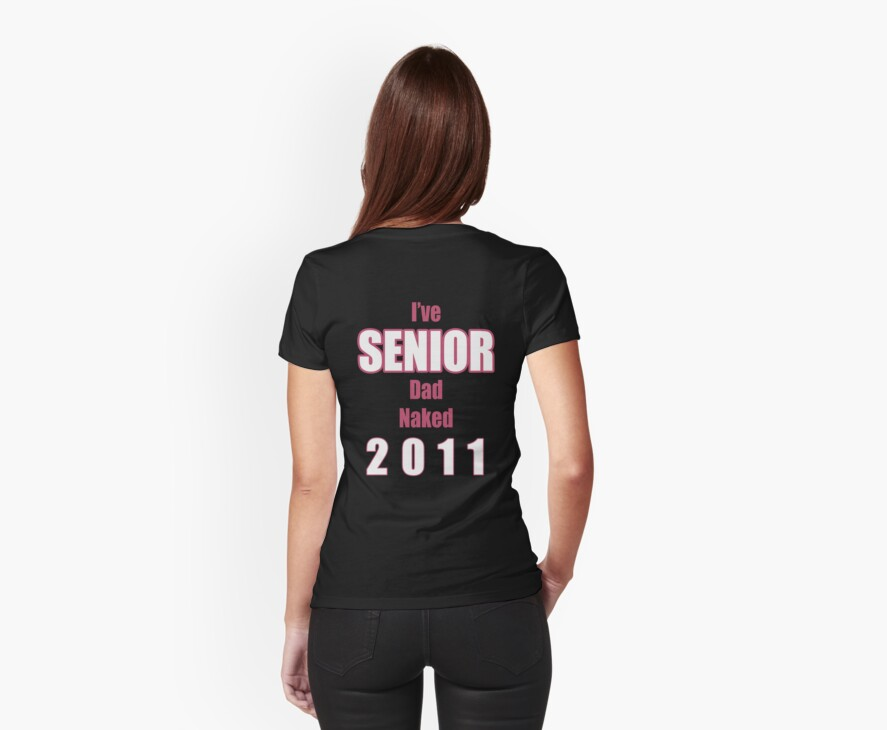 Senior DAD Class 2011 for the girls by chadski51