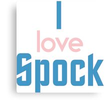 I love Spock! Who doesn't?! Canvas Print