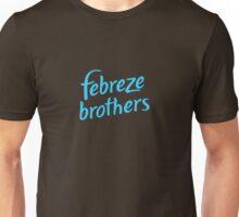 Febreze Brothers Unisex T-Shirt
