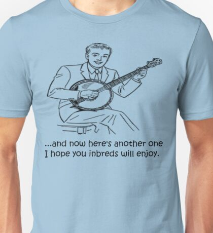 Banjo: Enjoy it Inbreds! Unisex T-Shirt