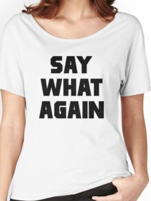 Pulp Fiction Say What Again Women's Relaxed Fit T-Shirt