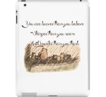 """You Are Braver Than You Believe"" (version 1) iPad Case/Skin"