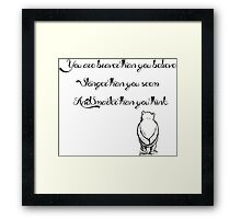 """You Are Braver Than You Believe"" (version 2) Framed Print"