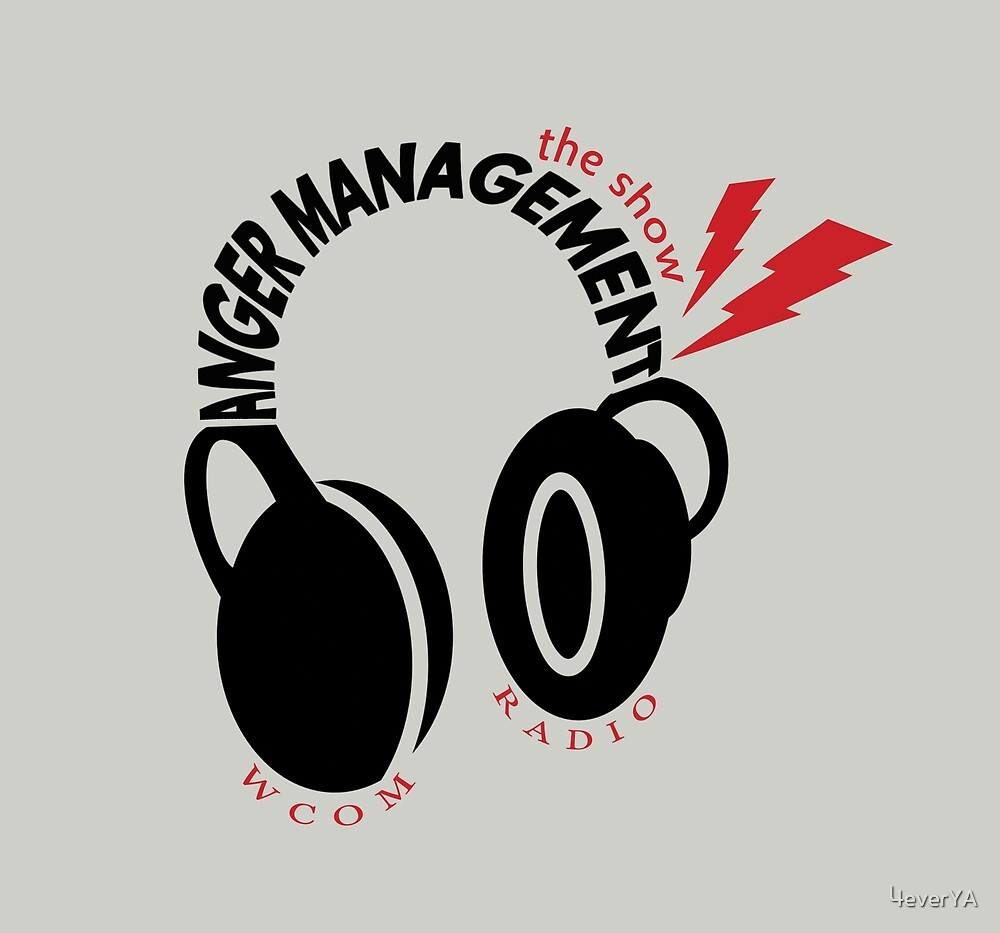 Anger Management: The Show by 4everYA