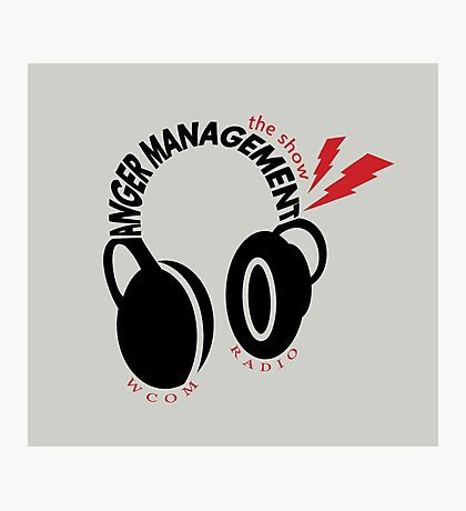 Anger Management: The Show Photographic Print