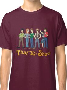 That '70s Show T-shirt Classic T-Shirt