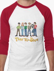 That '70s Show T-shirt Men's Baseball ¾ T-Shirt