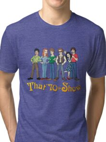 That '70s Show T-shirt Tri-blend T-Shirt