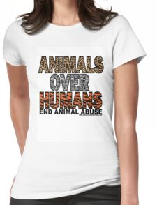 ANIMALS OVER HUMANS Womens Fitted T-Shirt