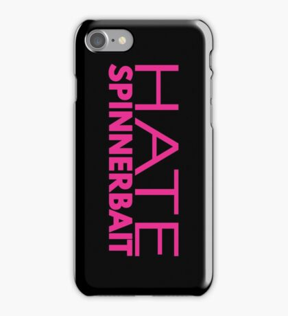 Hate Spinnerbait (Pink Text) iPhone Case/Skin