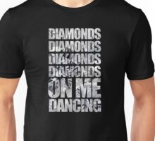 Diamonds On Me Dancing Unisex T-Shirt