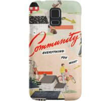 Community, Everything You Want Samsung Galaxy Case/Skin