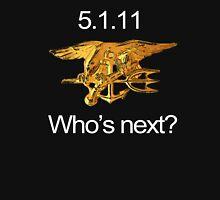 Osama, Done. Who's Next? T-Shirt