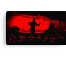 Play metal till the sun goes down Canvas Print