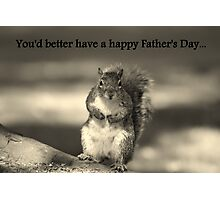 Squirrel father's day card Photographic Print