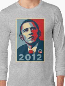 Obama 2012 Election Poster T-Shirt Long Sleeve T-Shirt