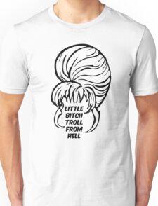 Little Bitch Troll From Hell 1 Unisex T-Shirt