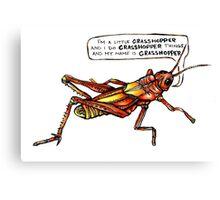 Just a Little Grasshopper Canvas Print
