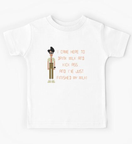 The IT Crowd – I Came Here to Drink Milk and Kick Ass Kids Tee