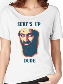 Surf's Up Dude! Women's Relaxed Fit T-Shirt