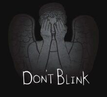 Don't Blink.