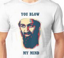 You Blow My Mind! Unisex T-Shirt