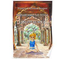 Impariamo lo yoga- I Saluti al Sole Poster