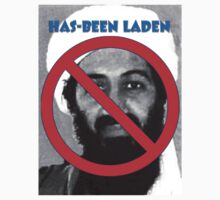 Has-been Laden by Nannette