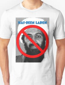 Has-been Laden T-Shirt