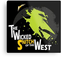The Wicked Snitch of the West - Dark Metal Print