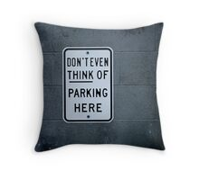 Parking Not Throw Pillow