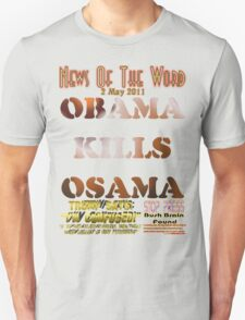 Obama Kills Osama T-shirt Design T-Shirt