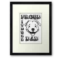 PROUD PIT BULL DAD Framed Print