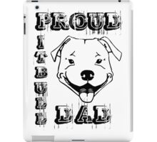 PROUD PIT BULL DAD iPad Case/Skin
