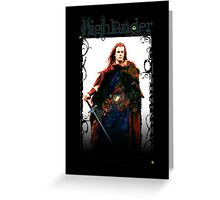 Highlander - Connor MacLeod Greeting Card
