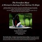 The Forsaken Muse, a Woman's Journey from Sorrow to Hope (Back cover) by moonlover