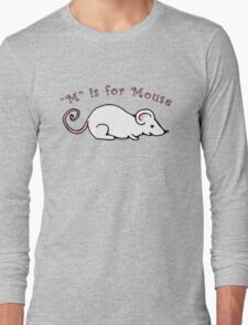 M is for Mouse Long Sleeve T-Shirt