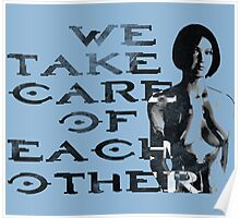 HALO Cortana We Take Care of Each Other Poster