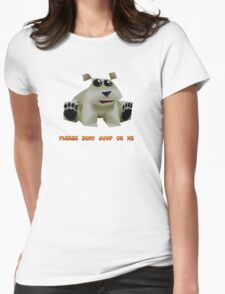Please dont jump on me!?!?!?! T-Shirt