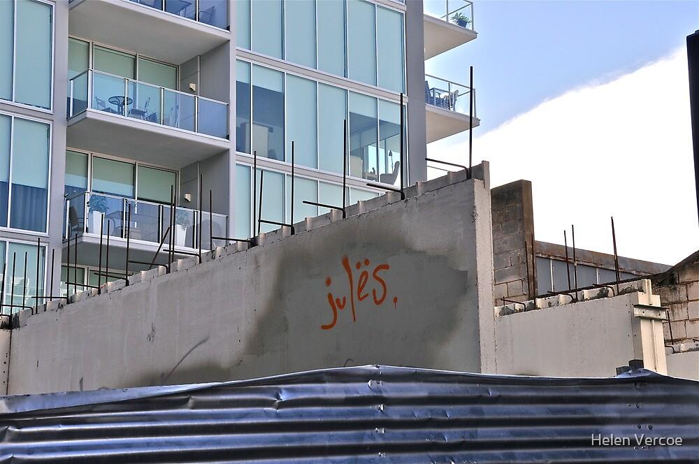 Jules.....was here!  by Helen Vercoe