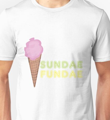 Sundae Fundae Unisex T-Shirt