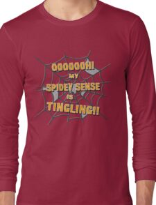 My Spidey Sense is Tingling Long Sleeve T-Shirt