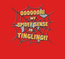 My Spidey Sense is Tingling Unisex T-Shirt