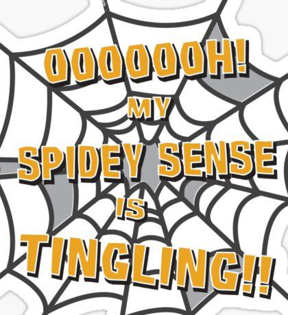 My Spidey Sense is Tingling Sticker