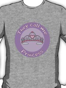 Children's Design They Call Me Princess T-Shirt