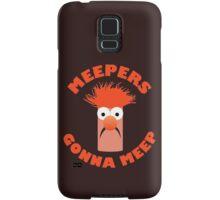 Meepers Gonna Meep Samsung Galaxy Case/Skin