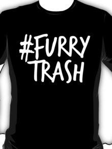 #FurryTrash -white- T-Shirt